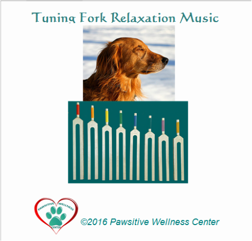 Pawsitive Wellness Center Tuning Fork Relaxation CD